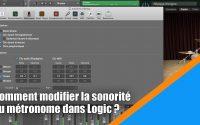 Tutoriel Logic Pro X (en Français): comment modifier la sonorité du clic de mon métronome ?