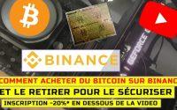 Tutoriel binance comment acheter et sécuriser du bitcoin