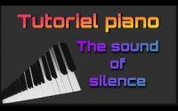 Tutoriel sur piano de la musique Sound of silence