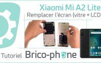 Xiaomi Mi A2 Lite : tutoriel complet pour remplacer l'écran (vitre + LCD)