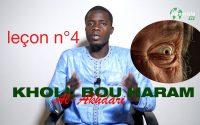 Al Akhdari Oustaz Mouhamed TOURE leçon N°4 : KHOLL BOU HARAM