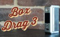 Box Drag 3 Voopoo | Tutoriel FR