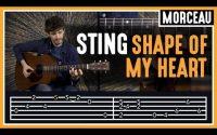 Cours de Guitare : Apprendre Shape of My Heart de Sting
