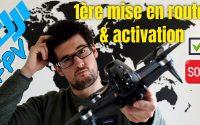 DJI FPV Combo : tutoriel complet 1ère mise en route (appairage, activation, câble OTG...)