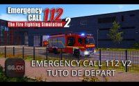 Emergency Call 112 The Fire Fighting Simulation 2 - FR - EP1 Tutoriel de départ