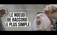 LE NOEUD DE RACCORD LE PLUS SIMPLE DU MONDE !!! TUTORIEL