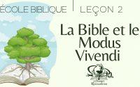 La Bible et le Modus Vivendi - Leçon 2 - 20/03/2021