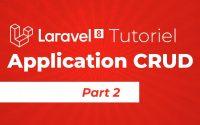 Laravel 8 tutoriel application CRUD pour débutant:  partie 2
