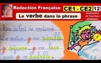 Le verbe ce1 ce2 : Leçon, écriture et rédaction en français # 12