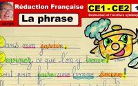 Leçon sur la phrase : Rédaction en français pour ce1 ce2 # 1