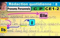 Leçon sur les pronoms personnels : Initiation à la rédaction en cp ce1 ce2 # 8