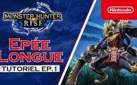 Monster Hunter Rise - Tutoriel 1 : Épée longue