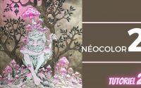 NÉOCOLOR 2, tutoriel 2 et finitions, en coloriage pour adultes ❣️