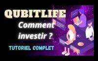 QubitLife - comment investir ? Tutoriel complet
