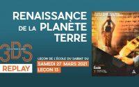 Renaissance de la planète Terre - Leçon d'école du Sabbat - Samedi 27 mars 2021 - 3DS REPLAY