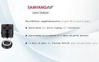 Samyang Lens Station. Possibilités supplementaires. Tutoriel en Francais.
