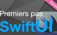 SwiftUI (tutoriel) : Premiers pas en SwiftUI