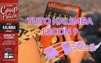 Tuto kalimba - Leçon 9