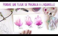 Tutoriel : 3 manières de peindre une fleur de magnolia à l'aquarelle