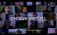 Tutoriel Chœur Virtuel