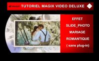 Tutoriel MVD 2021: Effet Slide_Photo mariage romantique (sans plug-in)