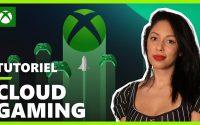 XBOX Cloud Gaming - Tutoriel