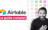 Apprenez Airtable en 19min (Tutoriel 2021)