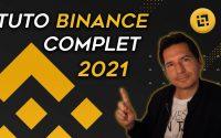 BINANCE - TUTORIEL COMPLET DE BINANCE 2021 -  TUTO PAS A PAS DEBUTANT
