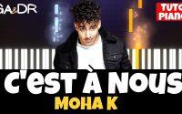 C'est à Nous - MOHA K (PIANO COVER TUTORIEL KARAOKE ) [ Ga&Dr Piano Tuto ]