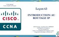 CCNA 200-301 en Français - Leçon 63 : IPv4 - Introduction au routage IP (3)
