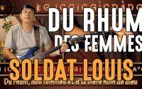 Cours de guitare : Apprendre Du Rhum des femmes avec le Soldat Louis