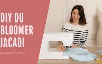 Jacadi x Apolline Patterns : le tutoriel vidéo du bloomer iconique par Jacadi !