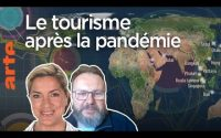 Le tourisme après la pandémie - Une Leçon de géopolitique #32 - Le Dessous des cartes | ARTE