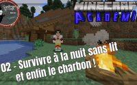 Leçon 02 - Survivre à la nuit sans lit et trouver la lumière - Académie Minecraft Java Edition 2021