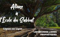 Les Grandes Lignes Prophétiques   Allons à l'École du Sabbat - Leçon 1 Q2 2021