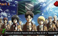"""Minecraft // Noteblock Tutorial - Tutoriel // Attack On Titan S2 OP 1 """"SASAGEYO!"""" // PART N°1"""