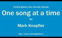 One song at a time (Mark Knopfler) - Tutoriel guitare avec partition en description (Chords)