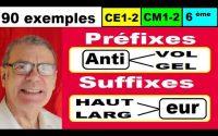Préfixes et suffixes : Leçon en 90 exemples pour ce1 ce2 cm1 cm2 6ème
