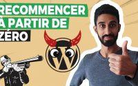 Réinitialiser WordPress : Tutoriel WP Reset pour tout effacer !