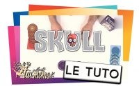 SKULL - Le Tutoriel