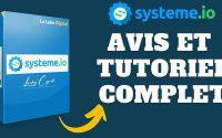 Systeme.io - Avis et tutoriel complet