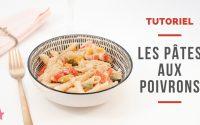 TUTORIEL | Les pâtes aux poivrons de Pierre (poisson d'avril)