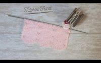 Tricot: Tutoriel Point Sapin fantaisie / Knitting: Fancy Fir Stitch Tutorial. Maï Crochet Tricot