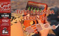 Tuto kalimba - Leçon 14