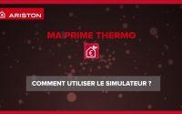 Tutoriel Ariston  : comment utiliser le simulateur de MaPrimeThermo.fr