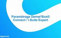 Tutoriel - Paramétrage Demat'Box / i-Suite Expert
