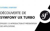 Tutoriel Symfony UX Turbo (Hotwire) - 1/5 - Présentation des applications