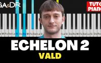 VALD - ECHELON 2 / ( PIANO COVER TUTORIEL FACILE ) [ Ga&Dr Piano ]