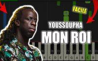 Youssoupha - Mon Roi | Vidéo Piano Tutoriel Facile Instrumental RAP (Piano Facile France)