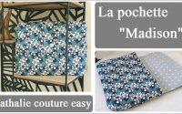 le tutoriel de la  pochette madison gabarit gratuit/nathalie couture easy